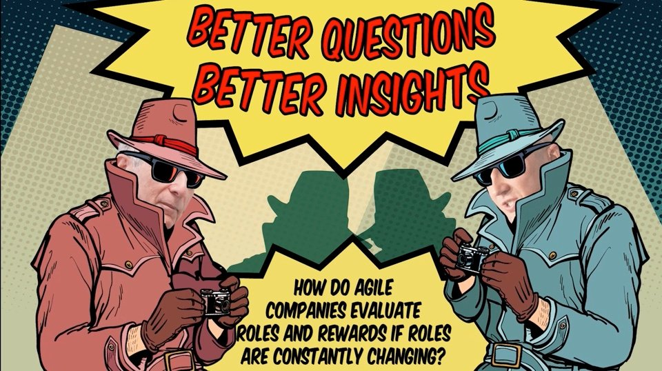 Insight Hunters Episode 2 — Evaluating Roles & Rewards in an Agile Company