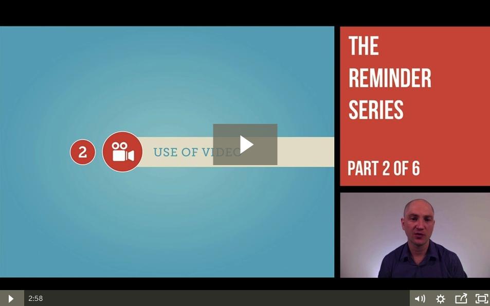 Underdog Reminder Series – Use of Video